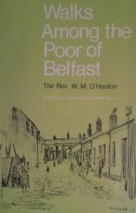 O'Hanlon's Walks Among the Poor of Belfast